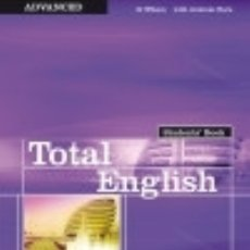 Libros: TOTAL ENGLISH STUDENTS' BOOK ADVANCED. Lote 67838741