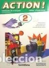 ACTION! 2 CAHIER D'EXERCICES (REFORMA) (Libros Nuevos - Libros de Texto - Infantil y Primaria)