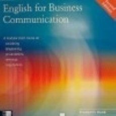 Libros: ENGLISH FOR BUSINESS COMMUNICATION. STUDENTS BOOK. Lote 70994793