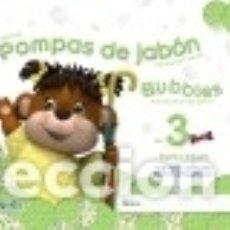 Libros: POMPAS DE JABÓN. BUBBLES AGE 3. PRE-PRIMARY EDUCATION. FIRST TERM. Lote 86771740