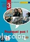 POURQUOI PAS ! 3. LIBRO DEL ALUMNO + CD (Libros Nuevos - Libros de Texto - Infantil y Primaria)