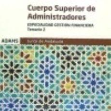 Libros: TEMARIO 2 CUERPO SUPERIOR JUNTA DE ANDALUCÍA GESTIÓN FINANCIERA. Lote 70700113