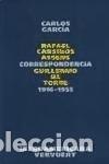 CORRESPONDENCIA RAFAEL CANSINOS ASSENS / GUILLERMO DE TORRE. (Libros Nuevos - Libros de Texto - Infantil y Primaria)