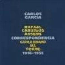 Livres: CORRESPONDENCIA RAFAEL CANSINOS ASSENS / GUILLERMO DE TORRE.. Lote 70726161