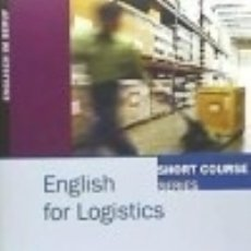 Libros: SHORT COURSE SERIES: ENGLISH FOR LOGISTICS. KURSBUCH. Lote 70993641