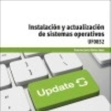 UF0852. Instalación y actualización de sistemas operativos