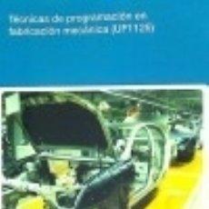 Livres: TÉCNICAS DE PROGRAMACIÓN EN FABRICACIÓN MECÁNICA. CERTIFICADOS DE PROFESIONALIDAD. FABRICACIÓN. Lote 123119191