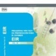 Preguntas Tipo Test de Preparación para el Examen del EIR. Vol. III.