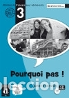POURQUOI PAS ! 3. CUADERNO DE EJERCICIOS + CD (Libros Nuevos - Libros de Texto - Infantil y Primaria)