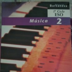Libros: MÚSICA 2. 1R CICLE ESO BARCANOVA. Lote 128092806