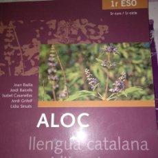 Libros: ALOC. LLENGUA CATALANA I LITERATURA. 1RESO CASTELLNOU. Lote 128093707