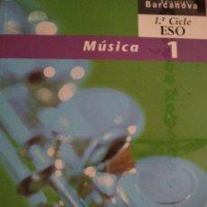 Libros: MÚSICA 1. 1R CICLE ESO BARCANOVA. Lote 128094543