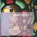 Libros: RELIGIO CATOLICA. 1ESO TEXT LA GALERA. Lote 128095199
