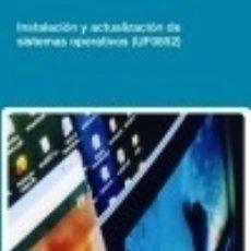Instalación y actualización de sistemas operativos. Certificados de profesionalidad. Sistemas