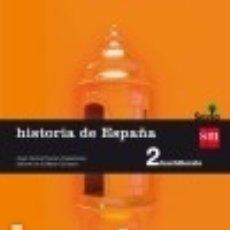 Libros: HISTORIA DE ESPAÑA. 2 BACHILLERATO. SAVIA. Lote 128240979