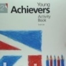 Libros: YOUNG ACHIEVERS 2 ACTIVITY + AB CD. Lote 128241048