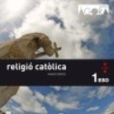 Libros: RELIGIÓ CATÒLICA. 1 ESO. ÀGORA. Lote 128312206