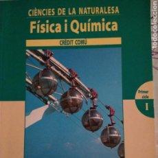 Libros: CIENCIES DE LA NATURALESA. FÍSICA I QUÍMICA SANTILLANA. Lote 128691022
