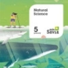 Libros: NATURAL SCIENCE. 5 PRIMARY. MÁS SAVIA. PUPIL'S BOOK. Lote 130906591