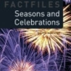 Libros: OXFORD BOOKWORMS FACTFILES 2. SEASONS AND CELEBRATIONS MP3 PACK. Lote 131242283