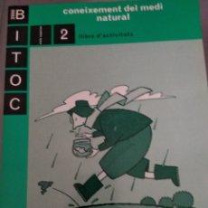 Libros: BITOC 2000 CONEIXEMENT DEL MEDI NATURAL LA GALERA TEXT. Lote 132748885