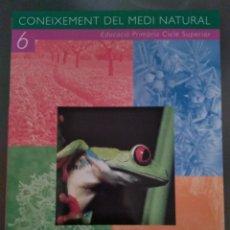 Libros: CONEIXEMENT DEL MEDI NATURAL 6. CASTELLNOU. Lote 132753953