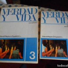 Libros: VERDAD Y VIDA- LIBRO DEL PROFESOR Y LIBRO DEL ALUMNO DEL CATECISMO ESCOLAR 3 -1973. Lote 132774466