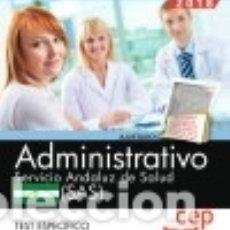 Administrativo. Servicio Andaluz de Salud (SAS). Test específico