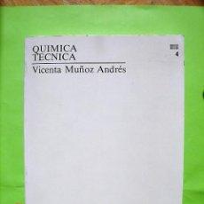 Libros: TOMO 4, QUÍMICA TÉCNICA DE VICENTA MUÑOZ ANDRÉS. U.N.E.D. 1ª ED, 1990.. Lote 134079626