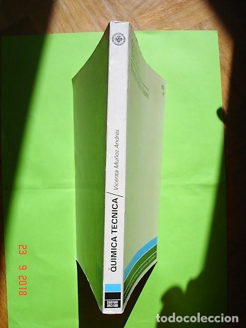 Libros: TOMO 4, QUÍMICA TÉCNICA DE VICENTA MUÑOZ ANDRÉS. U.N.E.D. 1ª ED, 1990. - Foto 3 - 134079626