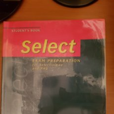 Libros: SELECT. EXAM PREPARATION FOR SELECTIVIDAD AND PAU. Lote 134122445