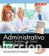 ADMINISTRATIVO. SERVICIO ANDALUZ DE SALUD (SAS). SIMULACROS DE EXAMEN (Libros Nuevos - Libros de Texto - Infantil y Primaria)