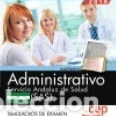 Administrativo. Servicio Andaluz de Salud (SAS). Simulacros de examen