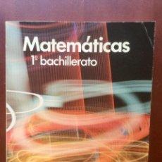 Libros: MATEMATICAS 1º BACHILLERATO. SOMOSAGUAS.. Lote 135652019
