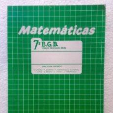 Libros: MATEMÁTICAS 7º EGB. ALGAIDA. AÑO: 1988. Lote 135704919