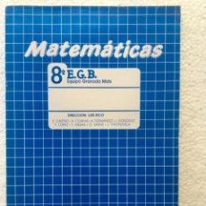 Libros: MATEMÁTICAS 8º EGB. ALGAIDA. AÑO: 1988. Lote 135705243