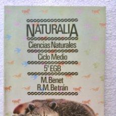 Libros: NATURALIA. CIENCIAS NATURALES 5º EGB. BARCANOVA.. Lote 135706459