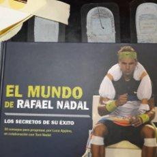 Libros: EL MUNDO DE RAFAEL NADAL. LOS SECRETOS DE SU ÉXITO.. Lote 139877812