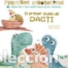 Libros: EL PRIMER VUELO DE DACTI (VVKIDS). Lote 140249022