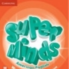 Libros: SUPER MINDS AMERICAN ENGLISH LEVEL 4 WORKBOOK WITH ONLINE RESOURCES. Lote 140280077