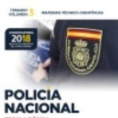 Libros: POLICÍA NACIONAL ESCALA BÁSICA. TEMARIO VOLUMEN 3 MATERIAS TÉCNICO-CIENTÍFICAS. Lote 140366700