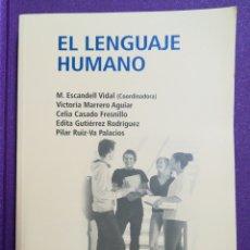 Libros: EL LENGUAJE HUMANO UNED. Lote 140492910
