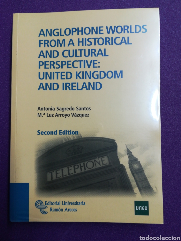 ANGLOPHONE WORLDS FROM A HISTORICAL AND CULTURAL PERSPECTIVE: UNITED KINGDOM AND IRELAND UNED (Libros Nuevos - Libros de Texto - Ciclos Formativos - Grado Medio)