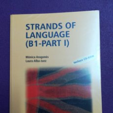 Libros: STRANDS OF LANGUAGE (B1-PART 1) CON CD-ROM UNED. Lote 140494225