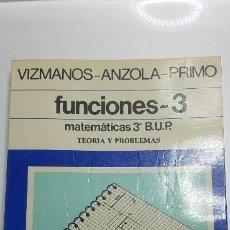 Libros: FUNCIONES 3. MATEMATICAS 3ºBUP. VIZMANOS-ANZOLA-PRIMO. EDICIONES SM. Lote 141710854