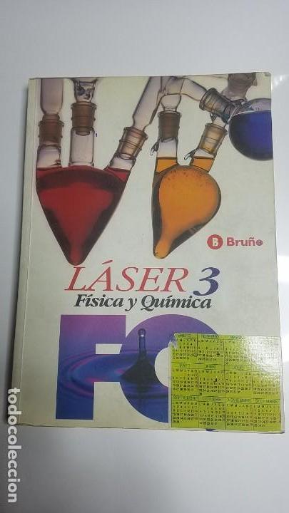LASER 3. FISICA Y QUIMICA. EDICIONES BRUÑO (Libros Nuevos - Libros de Texto - Bachillerato)