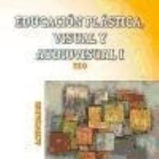 Libros: EDUCACIÓN PLÁSTICA, VISUAL Y AUDIOVISUAL I, 1º ESO, ACTIVIDADES. Lote 142840053