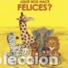 Libros: ¿QUE NOS HACE FELICES? (VVKIDS). Lote 142840937