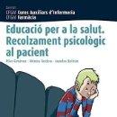 Libros: EDUCACIO PER A LA SALUT: RECOLZAMENT PSICOLOGIC AL PACIENT (2015) - M. GIMENEZ - ISBN: 9788496334250. Lote 143200162