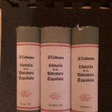 Libros: VALBUENA PRAT, ANGEL. HISTORIA DE LA LITERATURA ESPAÑOLA. TRES TOMOS.. Lote 146125878
